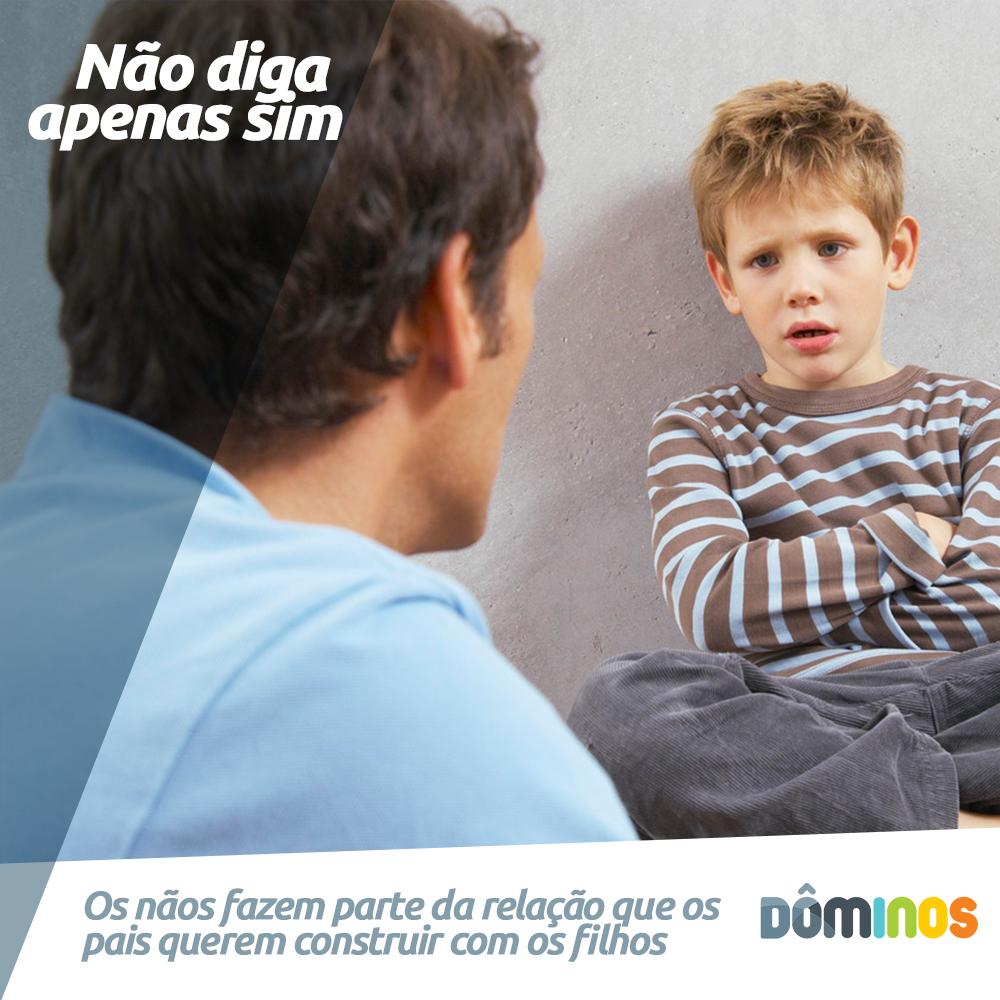 A Importância de dizer não aos filhos.