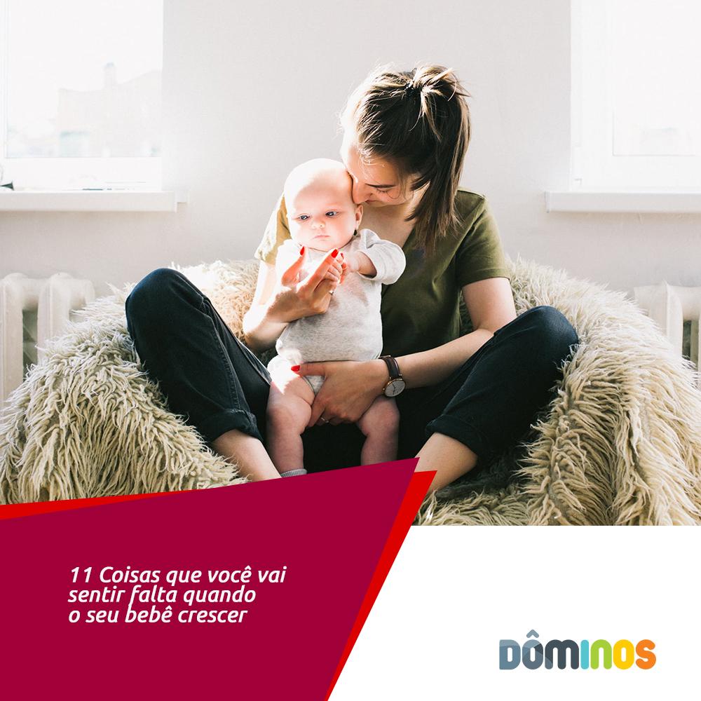 11 coisas que você vai sentir falta quando o seu bebê crescer