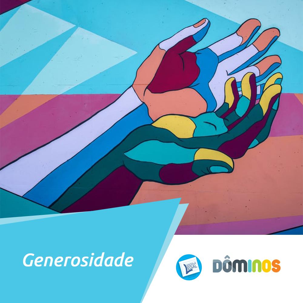 A generosidade é uma das mais belas virtudes do ser humano
