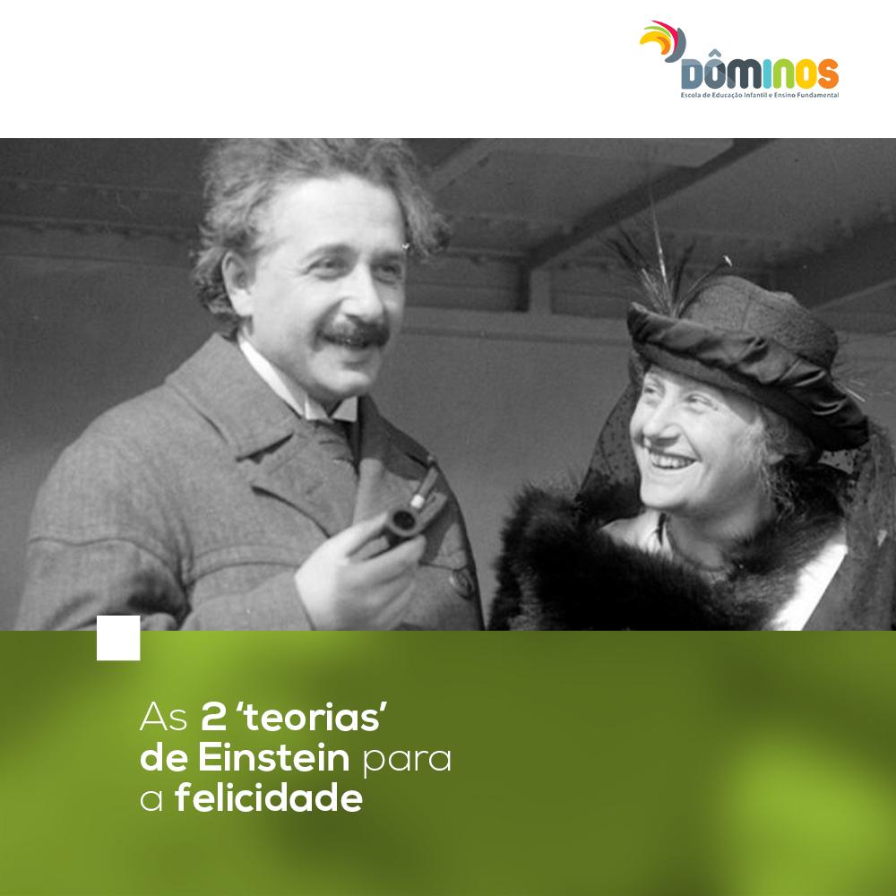 As 2 'teorias' de Einstein para a felicidade
